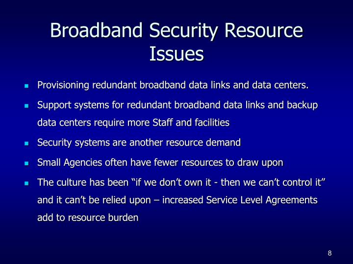 Broadband Security Resource Issues