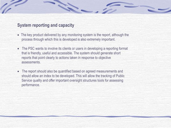 System reporting and capacity