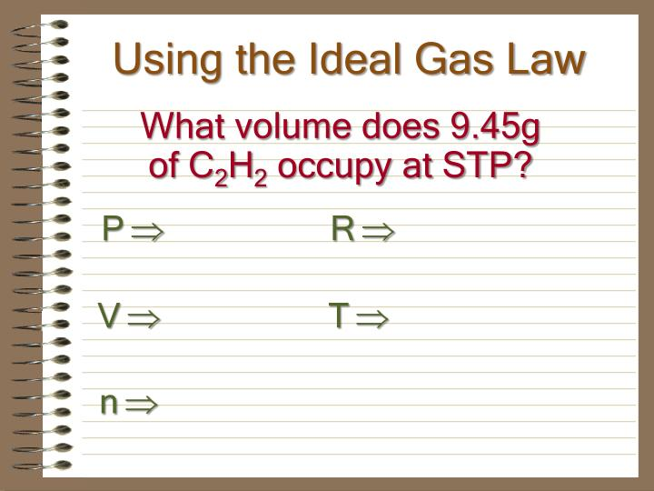 Using the Ideal Gas Law