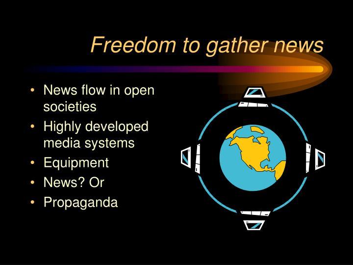 Freedom to gather news