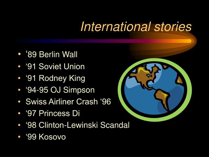 International stories
