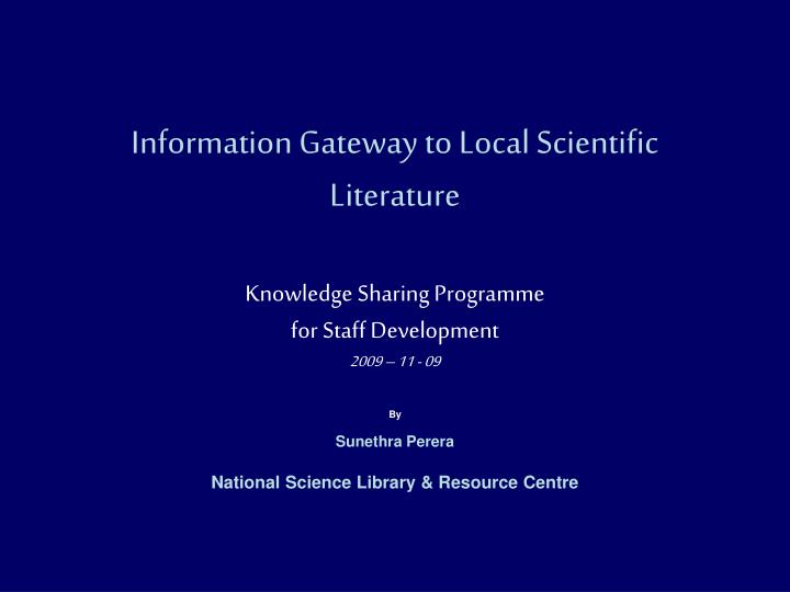 Information Gateway to Local Scientific Literature