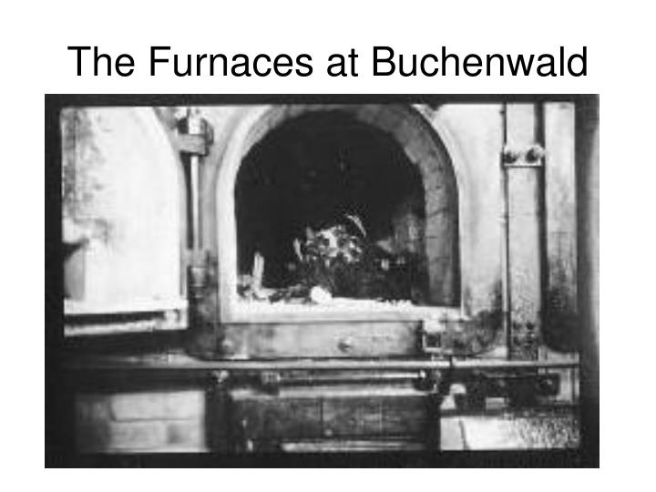 The Furnaces at Buchenwald