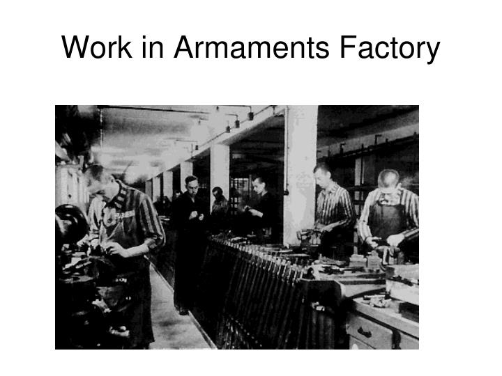 Work in Armaments Factory