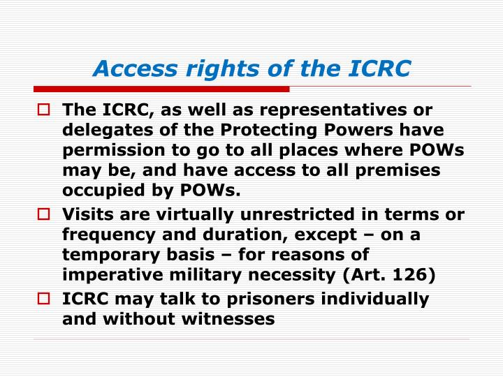 Access rights of the ICRC