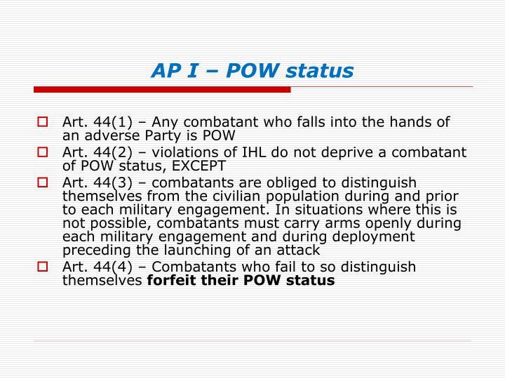AP I – POW status