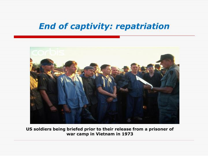 End of captivity:
