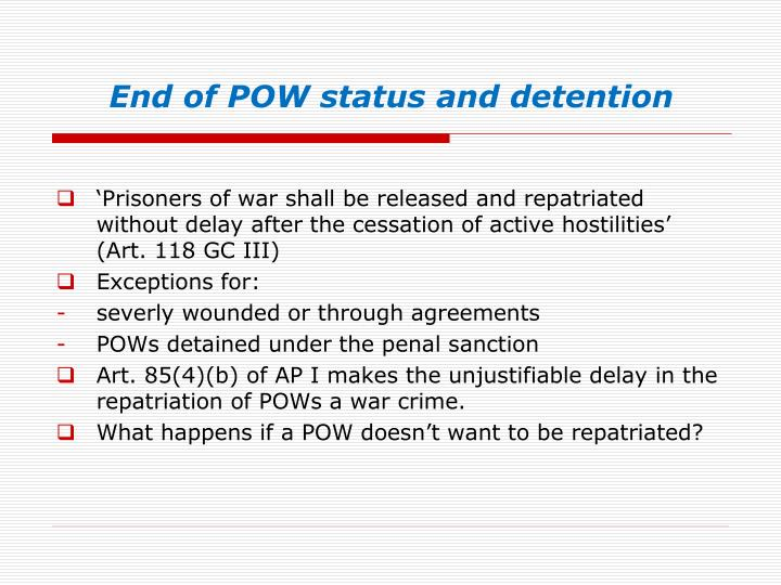 End of POW status and detention