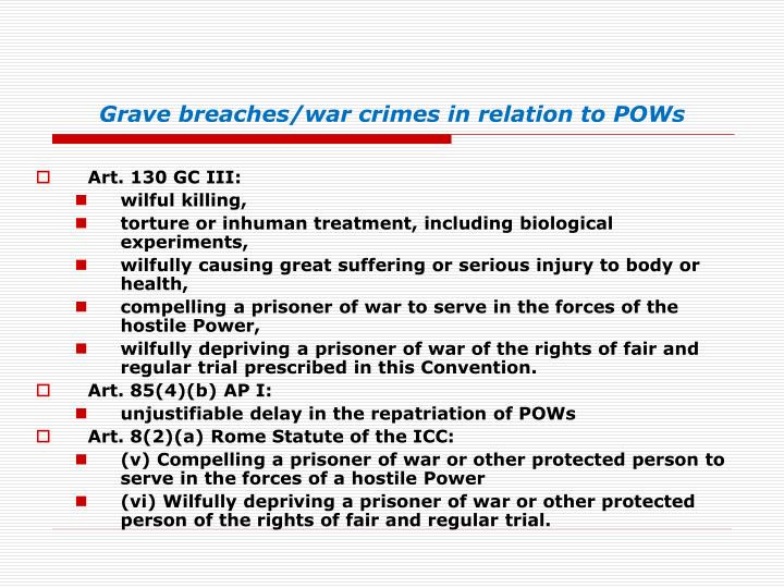 Grave breaches/war crimes in relation to POWs