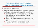 non international armed conflicts what is the status of captured fighters