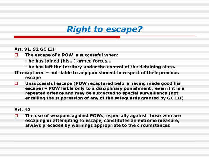 Right to escape?