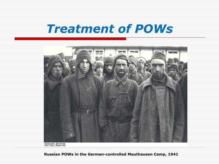 Treatment of POWs