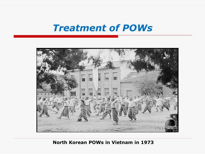 Treatment of POWs