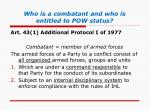 who is a combatant and who is entitled to pow status2