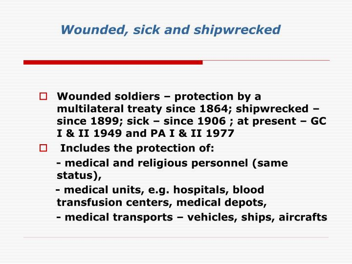Wounded, sick and shipwrecked