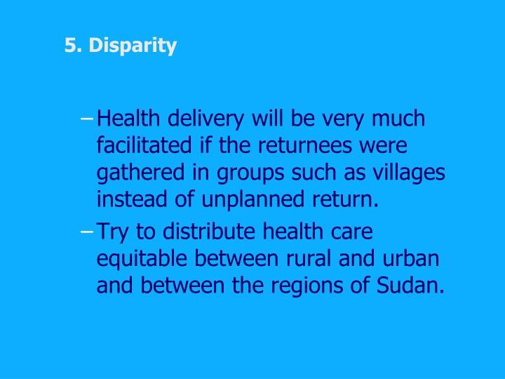 5. Disparity