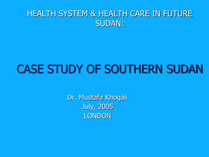 HEALTH SYSTEM & HEALTH CARE IN FUTURE