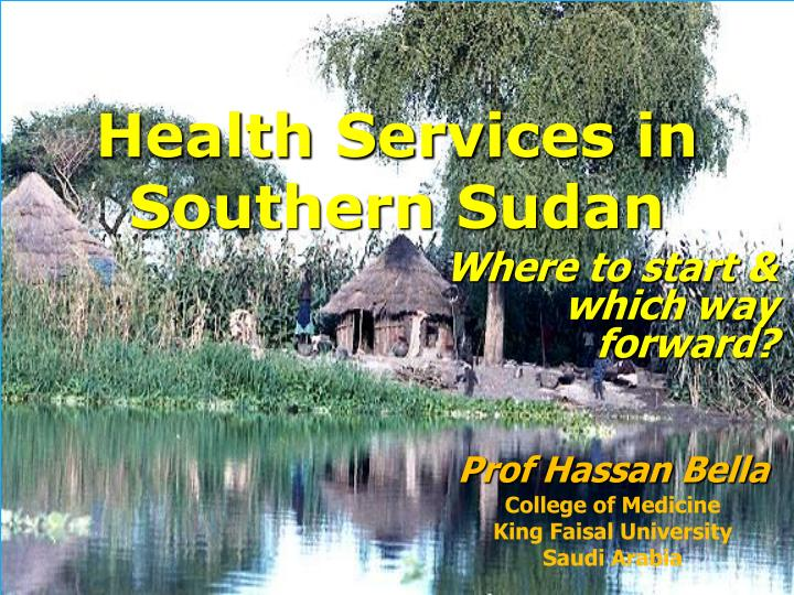 Health Services in Southern Sudan