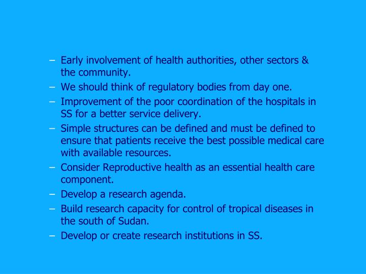 Early involvement of health authorities, other sectors & the community.