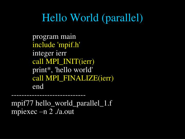 Hello World (parallel)