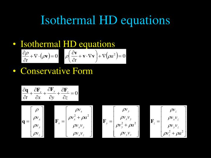 Isothermal HD equations