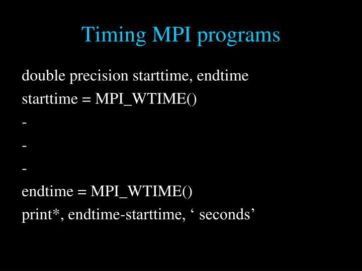 Timing MPI programs