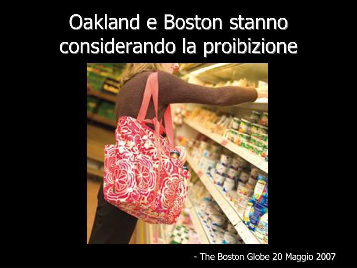 Oakland e Boston stanno considerando la proibizione