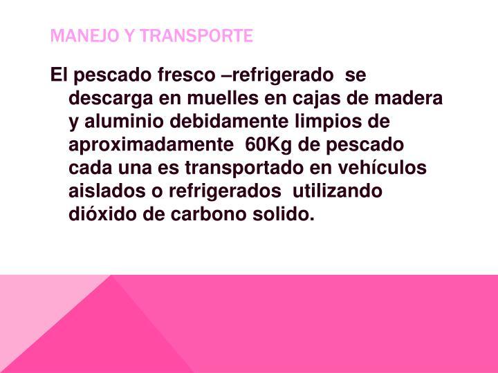 Manejo y transporte