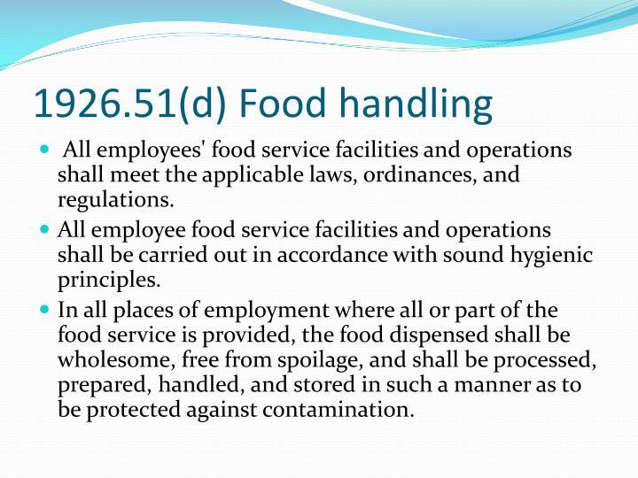 1926.51(d) Food handling