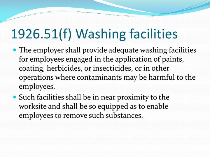 1926.51(f) Washing facilities
