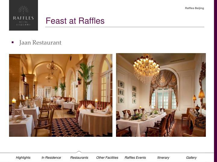 Feast at Raffles