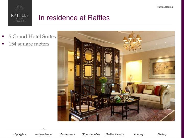 In residence at Raffles