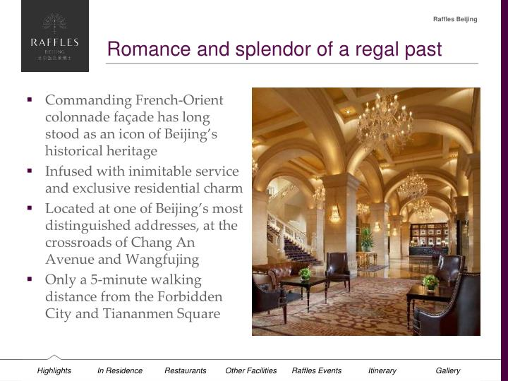 Romance and splendor of a regal past