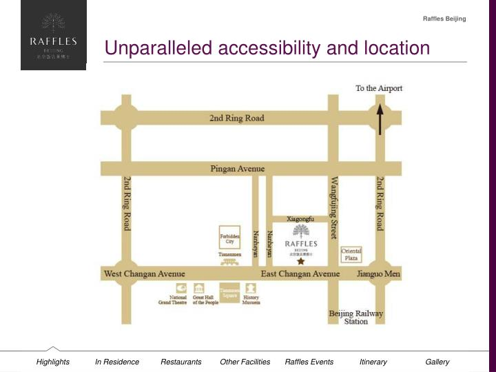 Unparalleled accessibility and location