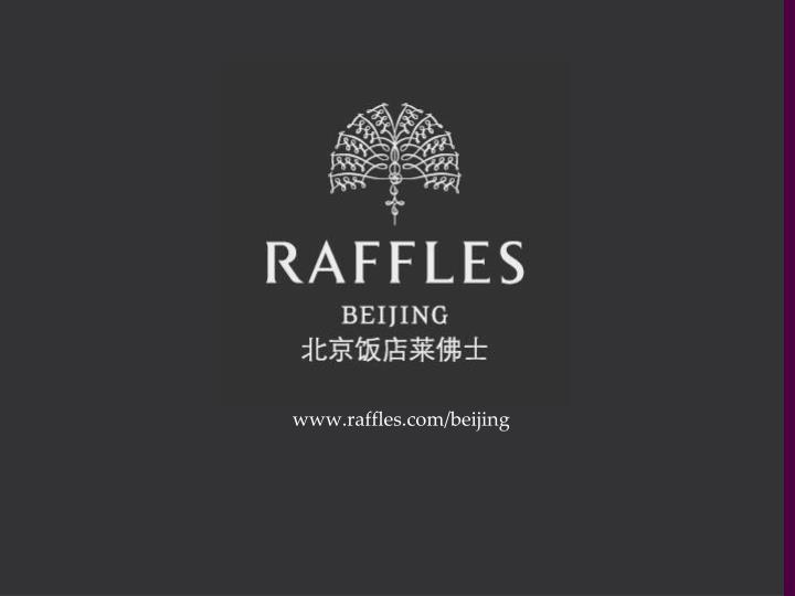 www.raffles.com/beijing