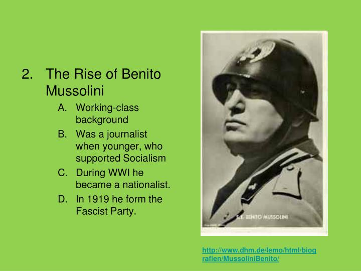 The Rise of Benito Mussolini