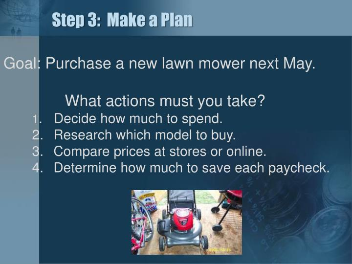 Step 3:  Make a Plan