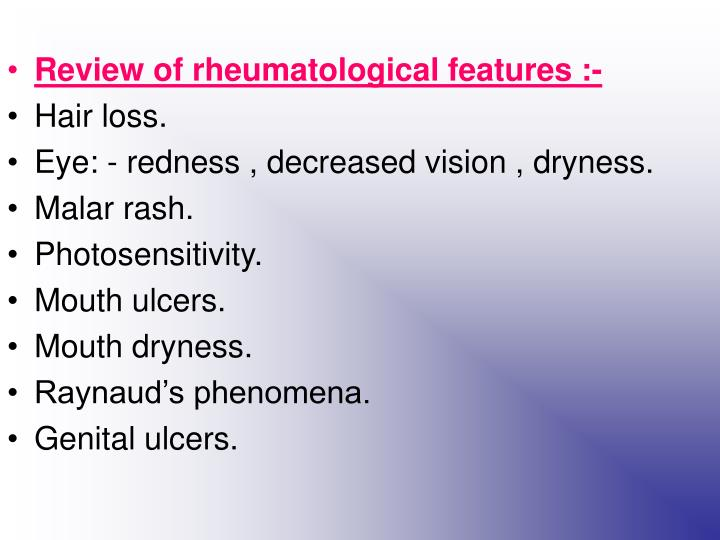 Review of rheumatological features :-