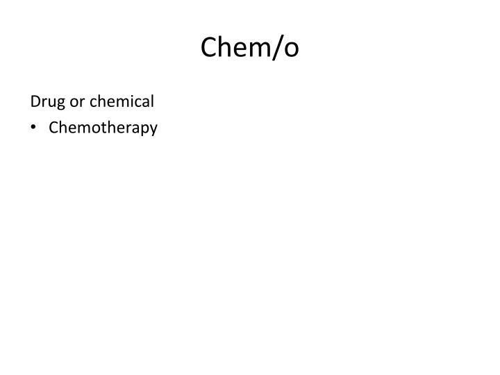 Chem/o