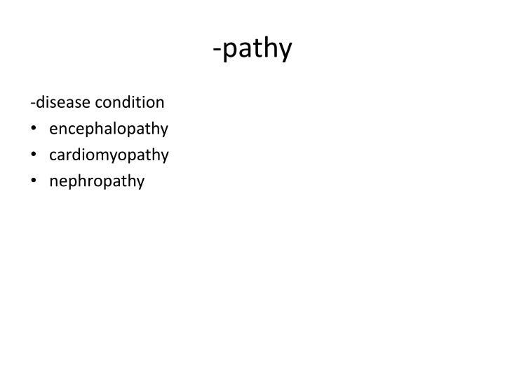 -pathy