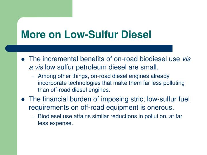 More on Low-Sulfur Diesel