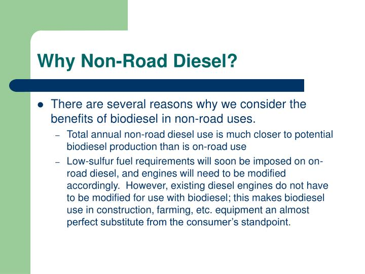 Why Non-Road Diesel?