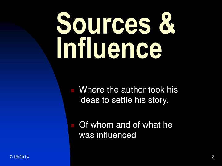 Sources influence