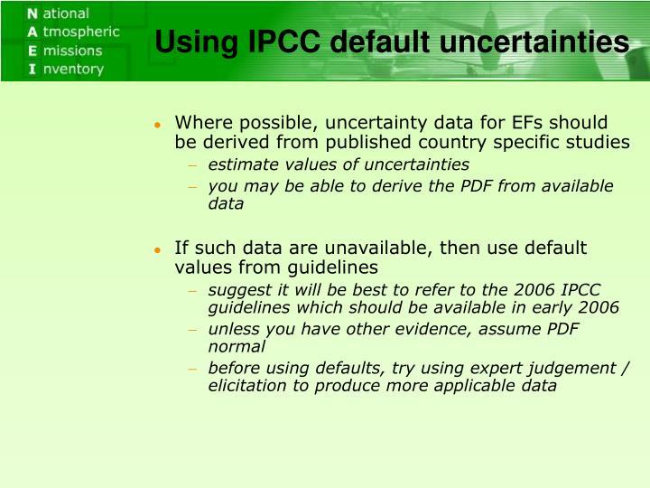 Using IPCC default uncertainties