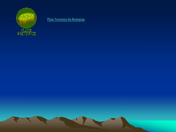 Plate Tectonics by Brainpop