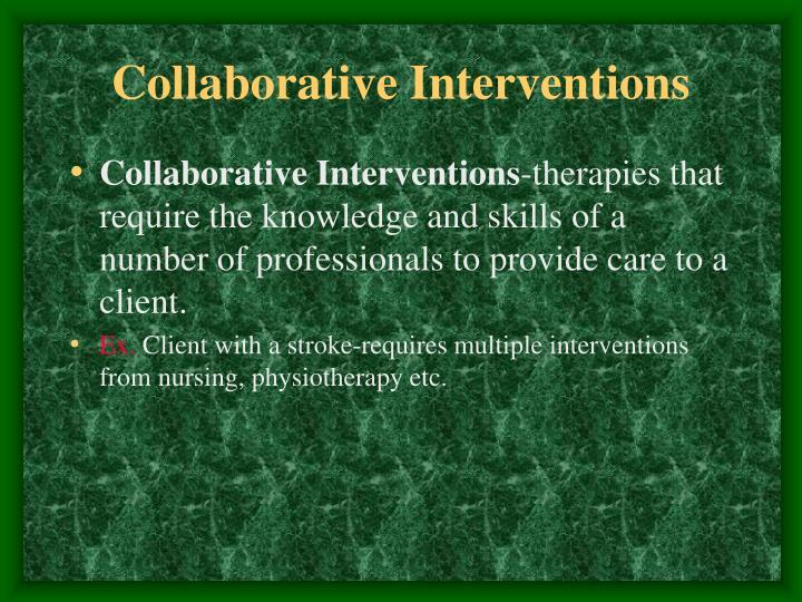 Collaborative Interventions