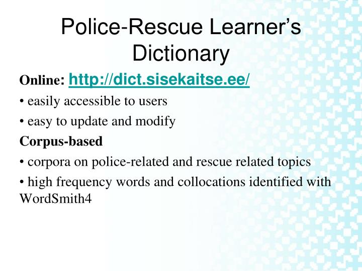 Police rescue learner s dictionary
