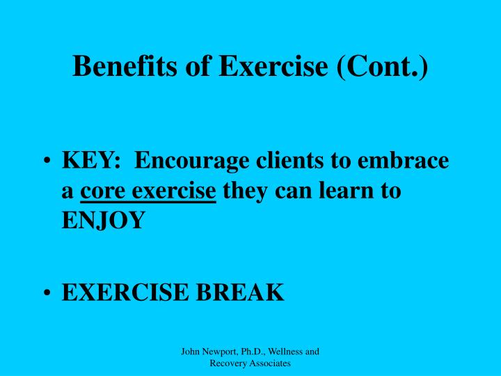 Benefits of Exercise (Cont.)