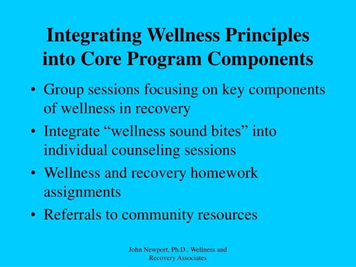 Integrating Wellness Principles into Core Program Components