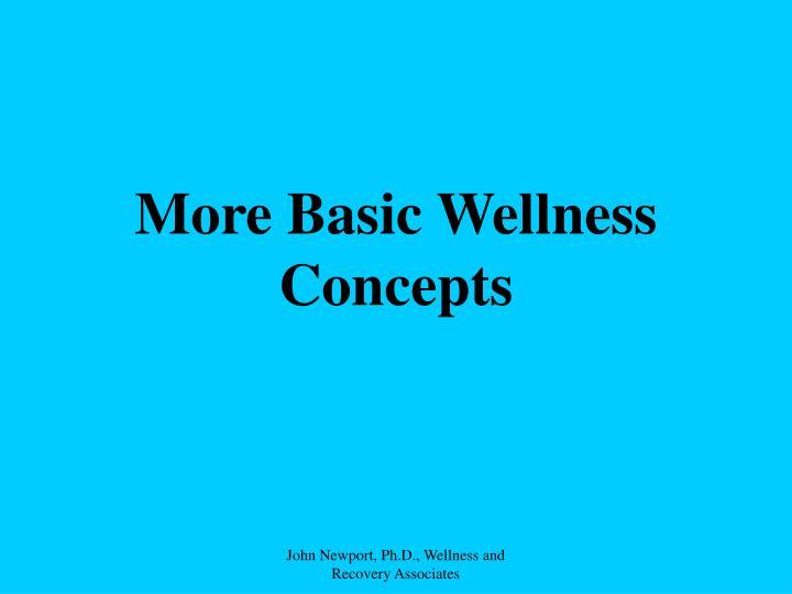 More Basic Wellness